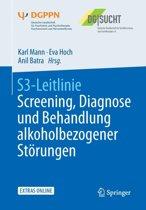 S3-Leitlinie Screening, Diagnose Und Behandlung Alkoholbezogener St rungen