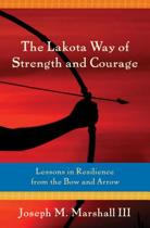 Lakota Way of Strength and Courage