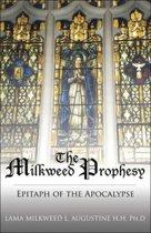 The Milkweed Prophesy