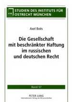 Die Gesellschaft Mit Beschraenkter Haftung Im Russischen Und Deutschen Recht