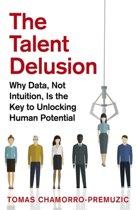 The Talent Delusion