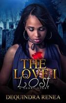 The Love I Lost