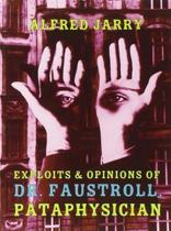 Exploits & Opinions Of Dr Faustroll