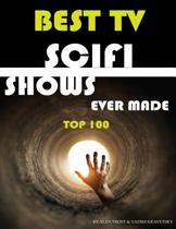 Best TV Scifi Shows Ever Made