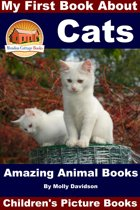 My First Book About Cats: Amazing Animal Books - Children's Picture Books