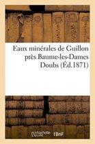 Eaux Min�rales de Guillon Pr�s Baume-Les-Dames Doubs