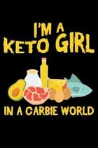 I'm a Keto Girl in a Carbie World