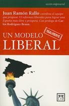 Un Modelo Realmente Liberal