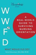 A Real-World Guide to Surviving Nursing Orientation