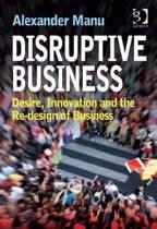 Disruptive Business