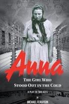 Anna- The Girl Who Stood out in the Cold