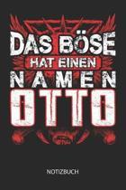 Das B se hat einen Namen - Otto - Notizbuch