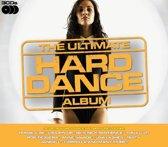 Ultimate Hard Dance Album