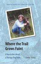 Where the Trail Grows Faint