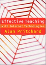 Effective Teaching with Internet Technologies