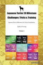 Japanese Terrier 20 Milestone Challenges