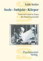 Seele - Subjekt - Korper