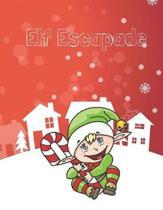 Elf Escapade