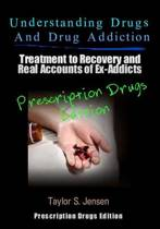 Understanding Drugs and Drug Addiction
