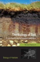 The Biology of Soil