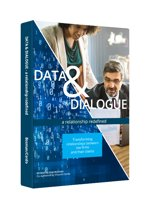 Data & Dialogue - a relationship redefined