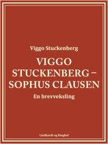 Viggo Stuckenberg – Sophus Clausen. En brevveksling