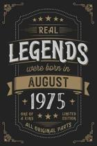 Real Legends were born in August 1975