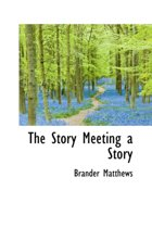 The Story Meeting a Story