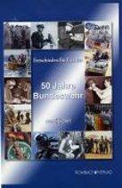 Entschieden für Frieden. 50 Jahre Bundeswehr