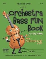 The Orchestra Bass Fun Book