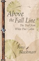 Above the Fall Line