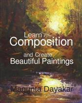 Learn Composition and Create Beautiful Paintings