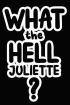 What the Hell Juliette?