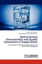 Hydrochemical Characteristics and Quality Assessment of Supply Water