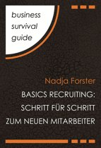 Business Survival Guide: Basics Recruiting