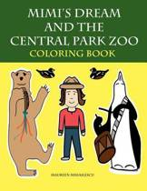 Mimi's Dream and the Central Park Zoo Coloring Book