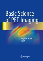 Basic Science of PET Imaging