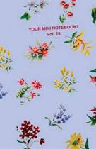 Your Mini Notebook! Vol. 29