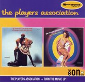 Players Association, The/Turn The Music Up!