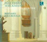 Matthias Weckman : L'Ouvre D'Orgue