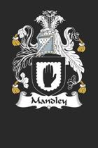 Mandley: Mandley Coat of Arms and Family Crest Notebook Journal (6 x 9 - 100 pages)