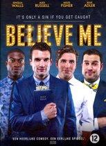 Believe Me (dvd)