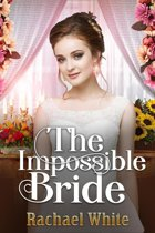The Impossible Bride
