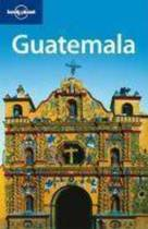 Lonely Planet: Guatemala (4th Ed)