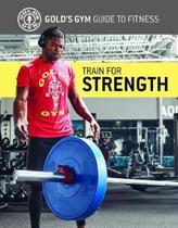 Train for Strength