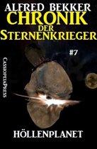 Höllenplanet - Chronik der Sternenkrieger #7