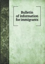 Bulletin of Information for Immigrants