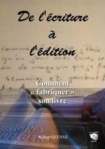 De l'écriture à l'édition