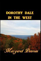 Dorthy Dale in the West