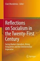 Reflections on Socialism in the Twenty-First Century: Facing Market Liberalism, Rising Inequalities and the Environmental Imperative